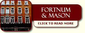 Fortnum & Mason | Click To Read More